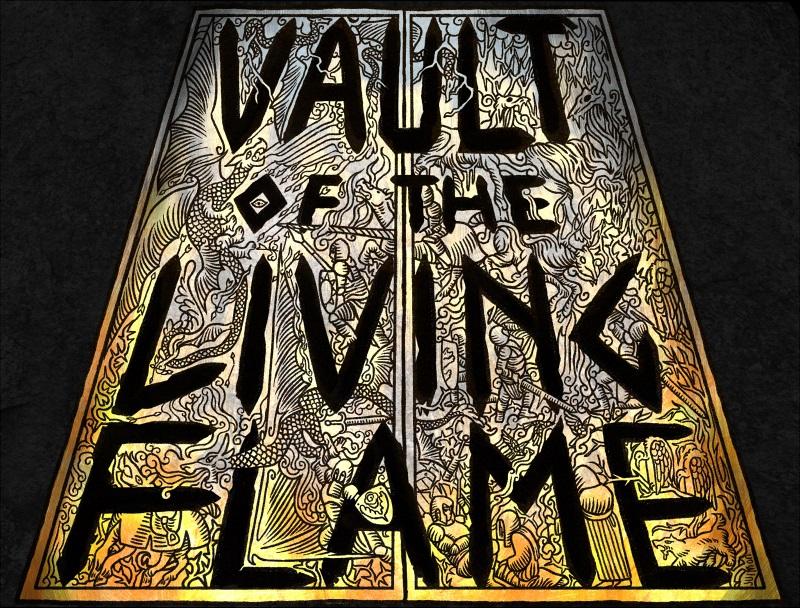 Image description: Text: Vault of the Living Flame